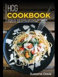 Hcg Cookbook: 40+ Salad, Side dishes and Pasta recipes for a healthy and balanced HCG diet