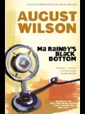 Ma Rainey's Black Bottom: A Play