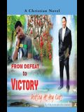 From Defeat to Victory: Destiny at Any Cost