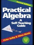 Practical Algebra: A Self-Teaching Guide
