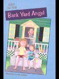 Back Yard Angel (Turtleback School & Library Binding Edition)