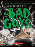 The Bad Guys in the One?! (the Bad Guys #12), 12
