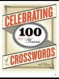 100 Years, 100 Crosswords: Celebrating the CrosswordÂ's Centennial