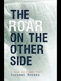 Roar on the Other Side: A Guide for Student Poets