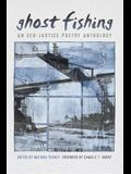 Ghost Fishing: An Eco-Justice Poetry Anthology