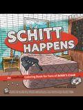 Schitt Happens: An Unofficial Coloring Book for Fans of Schitt's Creek