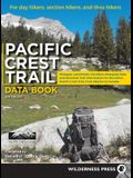 Pacific Crest Trail Data Book: Mileages, Landmarks, Facilities, Resupply Data, and Essential Trail Information for the Entire Pacific Crest Trail, fr