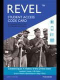 Revel for Created Equal: A History of the United States, Combined Volume -- Access Card