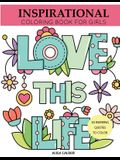 Inspirational Coloring Book for Girls: Inspiring Quotes to Color