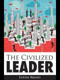 The Civilized Leader