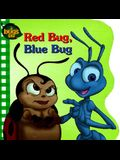 Red Bug, Blue Bug