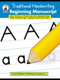 Traditional Handwriting: Beginning Manuscript, Grades K - 2