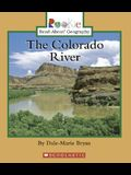 The Colorado River (Rookie Read-About Geography)