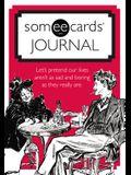 Someecards Journal