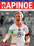 Megan Rapinoe: Soccer Superstar