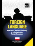 Foreign language - How to use modern technology to effectively learn foreign languages: Special edition - Polish