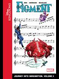 Figment: Journey Into Imagination: Volume 3