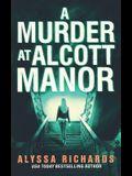 A Murder at Alcott Manor: A Contemporary Gothic Romance Novel