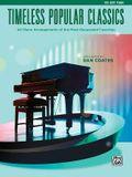 Top 40 Essential Piano Arrangements: Arrangements of the Most-Requested Popular Classics (Big Note Piano)