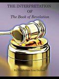 The Interpretation of the Book of Revelation