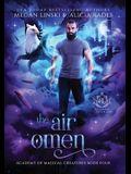The Air Omen