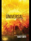 The Universal Vaccine: A Science Fiction Mystery