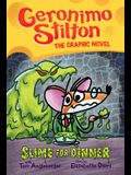 Slime for Dinner (Geronimo Stilton Graphic Novel #2), Volume 2