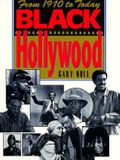 Black Hollywood: From 1970 to Today (Citadel Film Series)