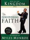 Keys to the Kingdom: Rediscovering Faith as Taught by Myles Munroe