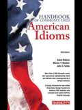 Handbook of Commonly Used American Idioms