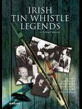Irish Tin Whistle Legends