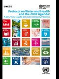 Protocol on Water and Health and the 2030 Agenda: A Practical Guide for Joint Implementation