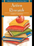 What Every Teacher Should Know about Action Research