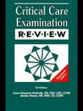 Critical Care Examination Review Updated 4th Edition: Over 1,200 Questions & Answer Rationales!