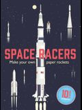 Space Racers: Make Your Own Paper Rockets