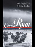 Cornelius Ryan: The Longest Day (D-Day June 6, 1944), a Bridge Too Far (Loa #318)