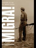 Migra!: A History of the U.S. Border Patrol