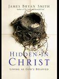 Hidden in Christ: Living as God's Beloved (Apprentice)