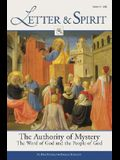 Letter & Spirit Vol. II: The Authority of Mystery: Word, Worship, and the Mysteries: The Word of God and the People of God