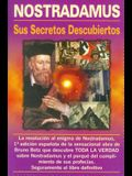 Nostradamus, Sus Secretos Descubiertos ( Ed. Viman )