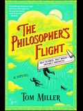 The Philosopher's Flight, Volume 1