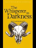The Whisperer in Darkness: Collected Stories Volume One