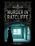 Murder in Ratcliffe