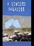 A Divided Paradise: An Irishman in the Holy Land