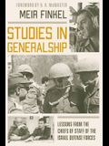 Studies in Generalship: Lessons from the Chiefs of Staff of the Israel Defense Forces