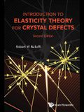 Introduction to Elasticity Theory for Crystal Defects (Second Edition)