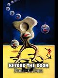 Beyond the Door by Philip K. Dick, Science Fiction, Fantasy