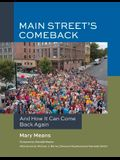 Main Street's Comeback: And How It Can Come Back Again