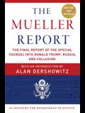 The Mueller Report: The Final Report of the Special Counsel Into Donald Trump, Russia, and Collusion