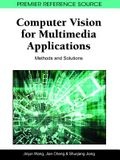 Computer Vision for Multimedia Applications: Methods and Solutions